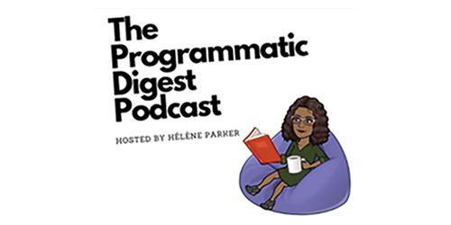 Programmatic Digest Podcast interview with Helene Parker and Robert Brill