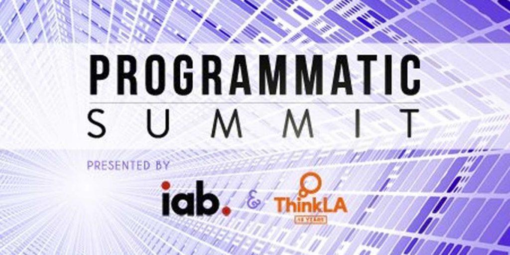 Programmatic Summit presented by IAB and ThinkLA